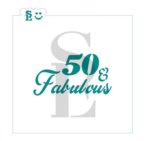 50 & Fabulous Sentiment Stencil for Cookies, Cakes & Culinary