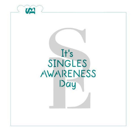 Singles Awareness Day #1 Digital Design Cookie Stencil