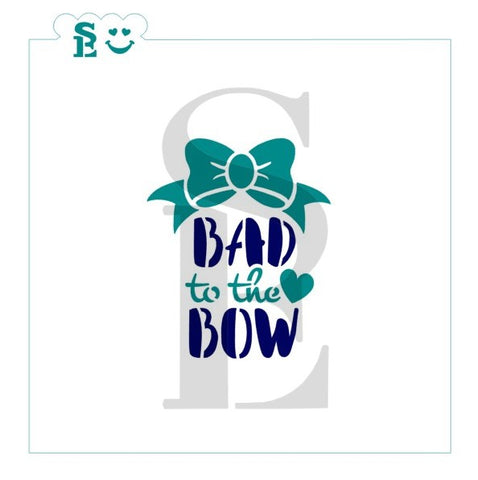 Bad To The Bow, One & Two-Step, Stencil for Cookies, Cakes & Culinary