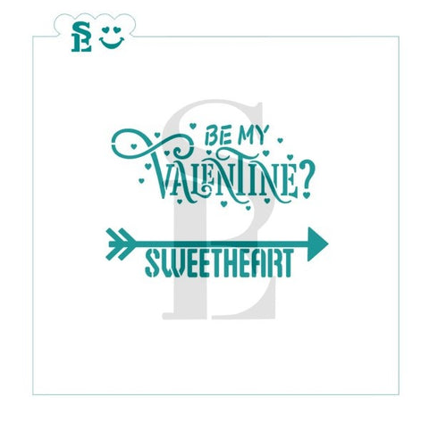 Be My Valentine and Sweetheart Arrow Stencil for Cookies, Cakes & Culinary