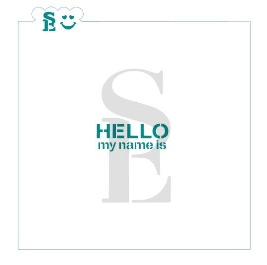 Hello My Name Is Greeting Stencil for Cookies, Cakes & Culinary