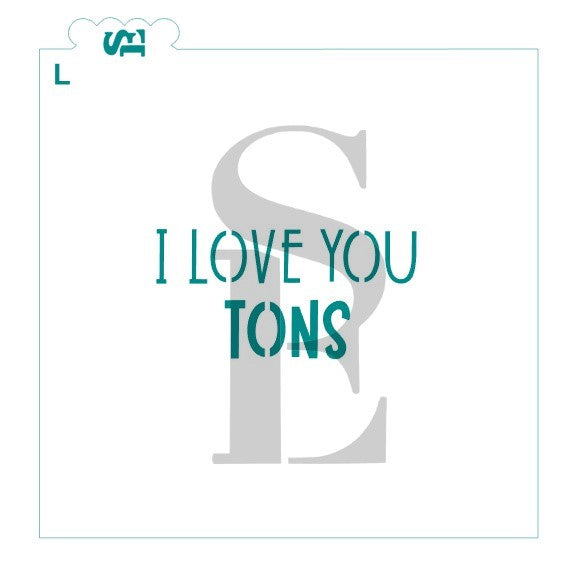 ead07787e0 I Love You TONS Valentine Stencil for Cookies, Cakes & Culinary ...