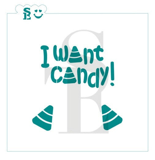 I Want Candy! Stencil for Cookies, Cakes & Culinary