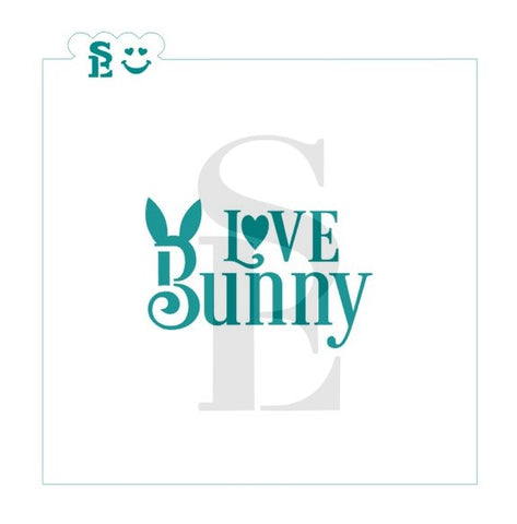 Love Bunny Sentiment Stencil for Cookies, Cakes & Culinary