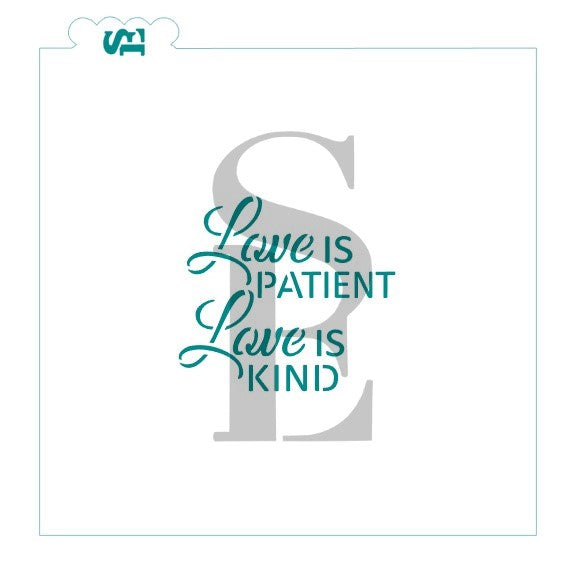 Love Is Patient, Love Is Kind Digital Design Cookie Stencil