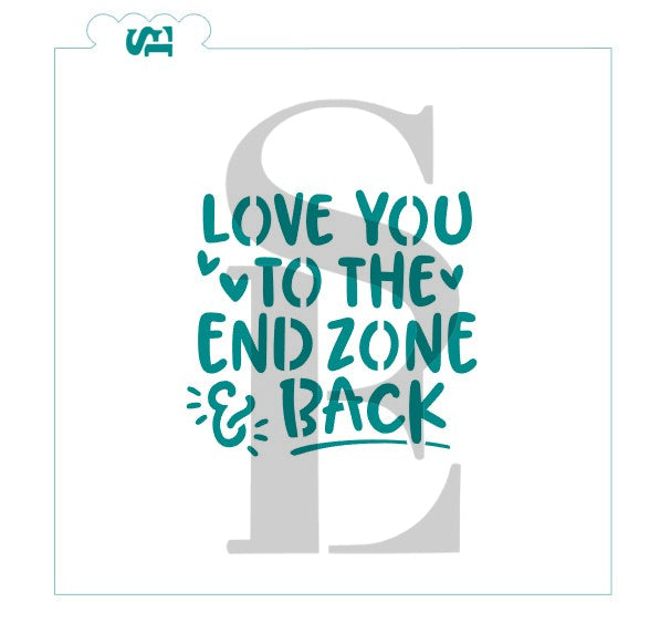 Love You to the End Zone and Back Stencil For Cookies, Cakes, Culinary
