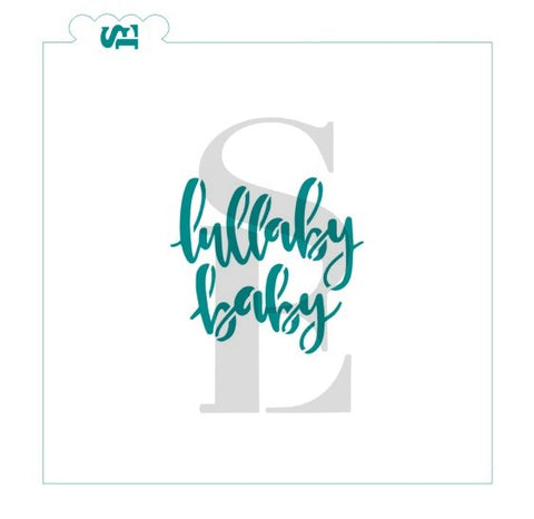 Lullaby Baby Sentiment Stencil for Cookies, Cakes & Culinary