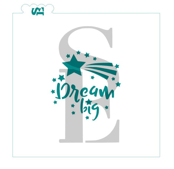 Dream Big Stencil for Cookies, Cakes & Culinary