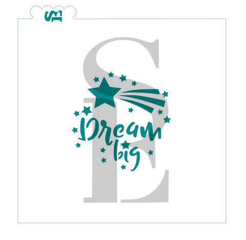 Dream Big #3 Sentiment Digital Design Cookie Stencil