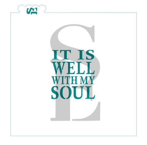 It Is Well With My Soul Sentiment Digital Design Cookie Stencil