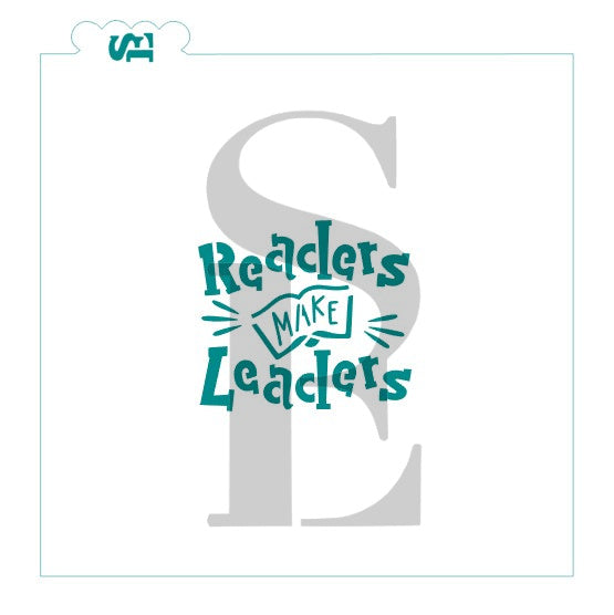 Readers Make Leaders - choice of design - Stencil for Cookies, Cakes & Culinary