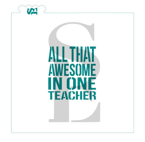 All That Awesome In One Teacher Digital Design Cookie Stencil