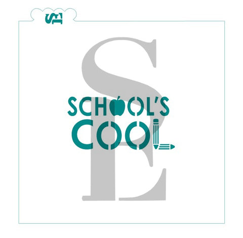 School's Cool Sentiment Digital Design Cookie Stencil