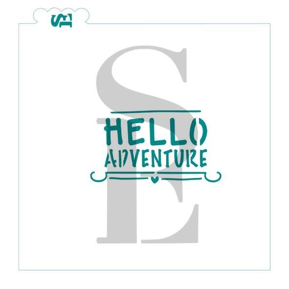 Hello Adventure Stencil for Cookies, Cakes & Culinary
