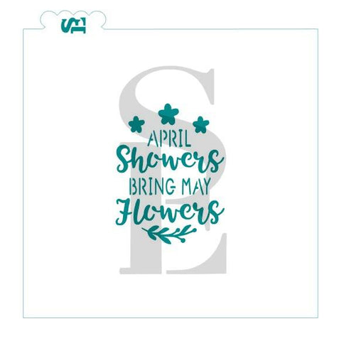 April Showers May Flowers Stencil for Cookies, Cakes & Culinary