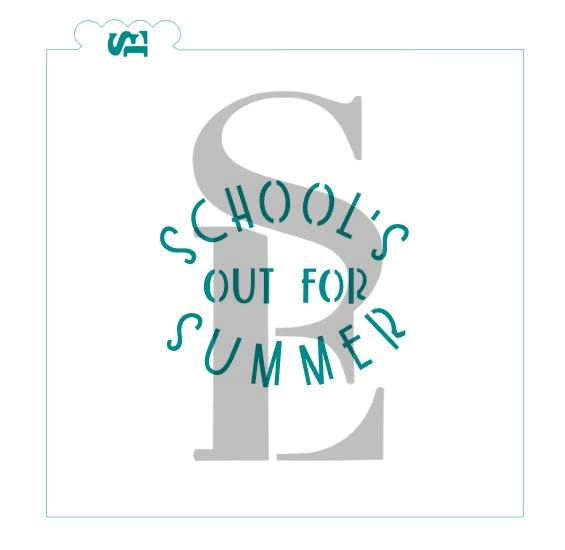 School's Out For Summer Sentiment Digital Design Cookie Stencil