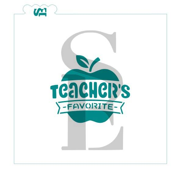 Teacher's Favorite w/ Banner, One & Three-Step Stencil for Cookies, Cakes & Culinary