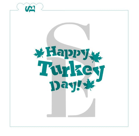 Happy Turkey Day Digital Design Cookie Stencil