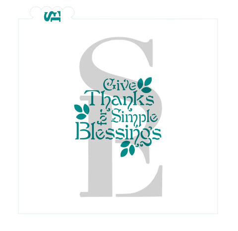 Give Thanks for Simple Blessings Stencil for Cookies, Cakes & Culinary