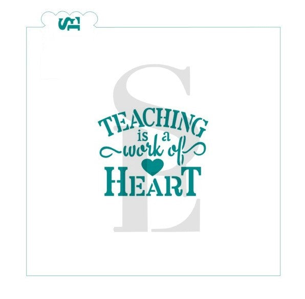 Teaching Is A Work Of Heart Digital Design