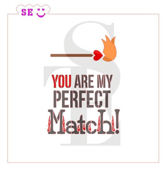 You Are My Perfect Match Stencil for Cookies, Cakes & Culinary