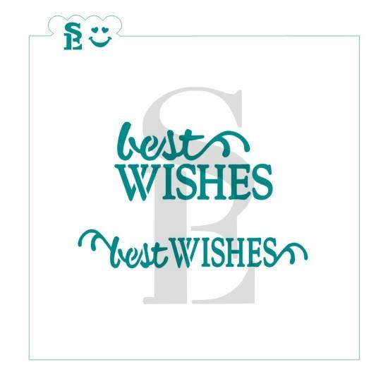 Best Wishes Stencil for Cookies, Cakes & Culinary