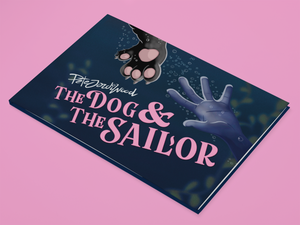 The Dog & the Sailor - Hardback First Edition