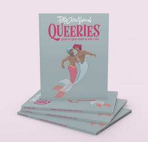 """Queeries: Essays on Queer Theory and Fairy Tales""-Pete Jordi Wood"