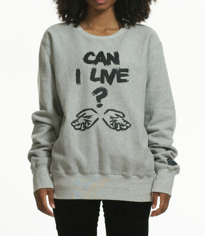 """CAN I LIVE"" SWEATSHIRT / GREY"