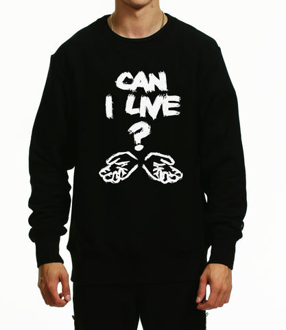 CAN I LIVE - SWEATSHIRT / BLACK