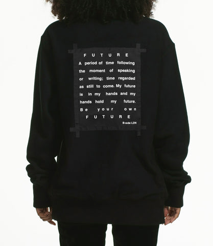 """FUTURE"" SWEATSHIRT / BLACK"