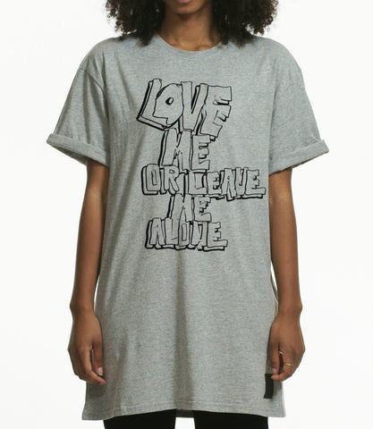 """LOVE ME OR LEAVE ME ALONE"" OVERSIZED T-SHIRT / GREY"