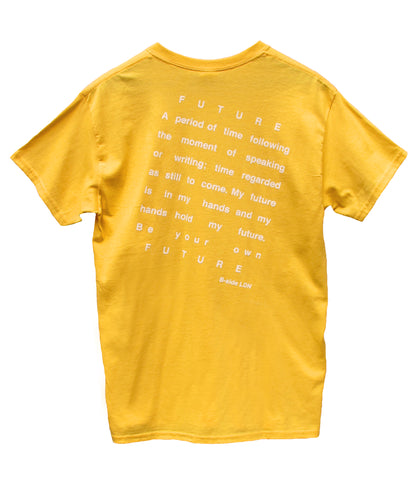 """BE YOUR OWN FUTURE"" PRINT T-SHIRT / YELLOW"