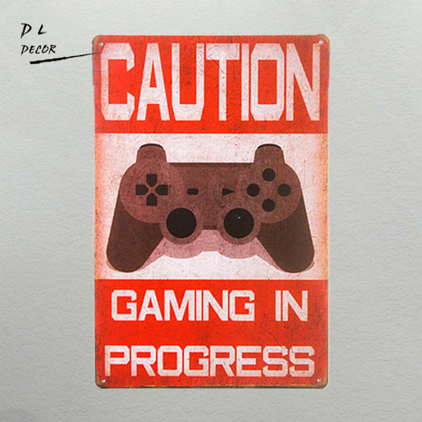 Funny Caution Gaming In Progress Tin Sign