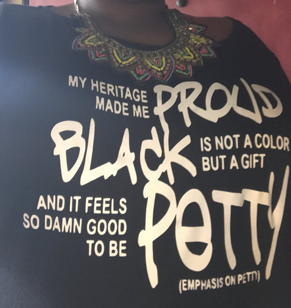 Proud Black & Petty