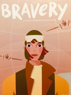 Bravery - A Guide For Dreaming And Doing