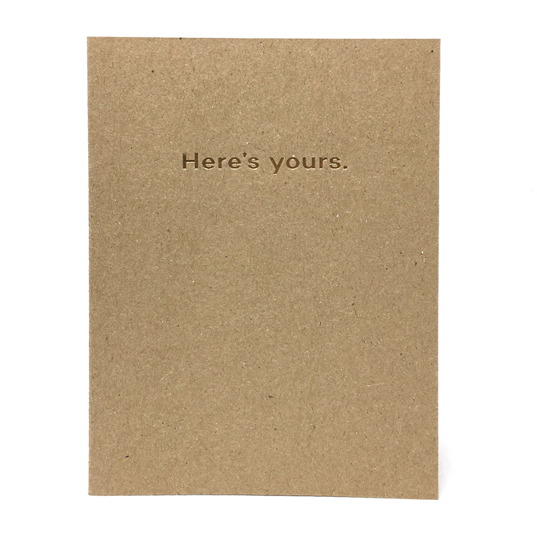 Here's Yours Card