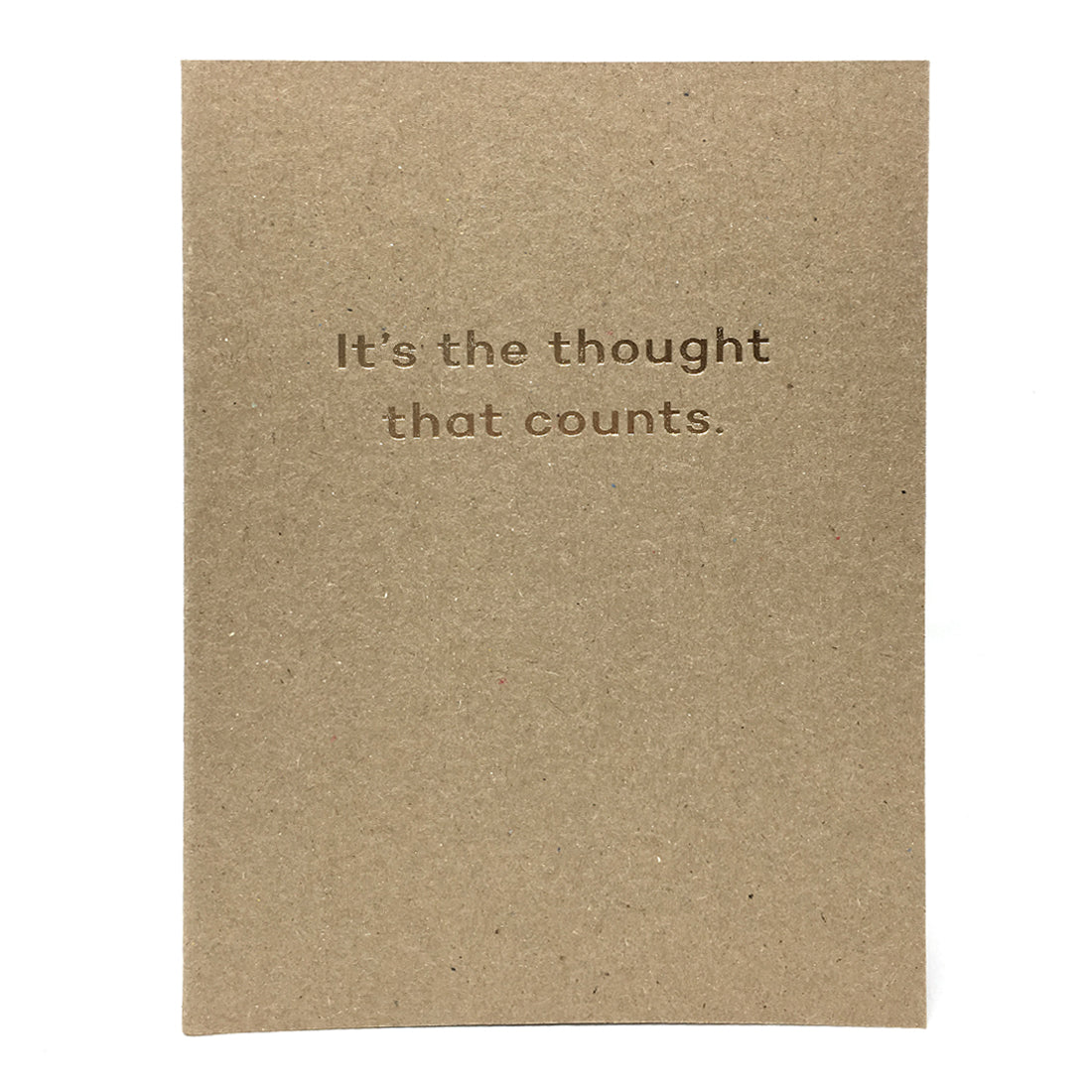 It's The Thought That Counts Card