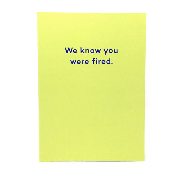 We know you were fired yellow card by mean mail