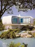 Book - The Tale Of Tomorrow Utopian Architecture In The Modern Realm