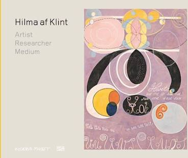Hilma AF Klint. Artist, Researcher, Medium.