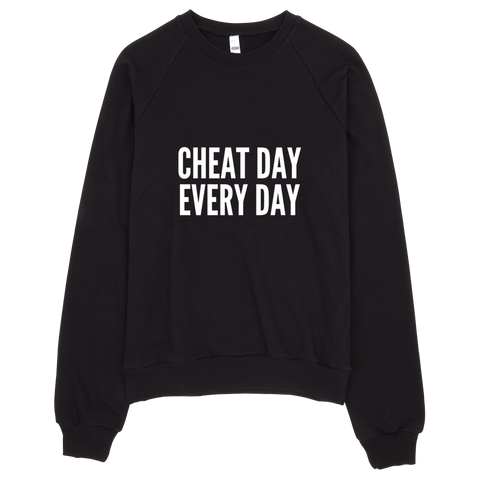 Cheat Day, Every Day Sweatshirt (Black) - Jac and Lane