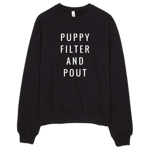 Puppy Filter and Pout Sweatshirt (Black) - Jac and Lane