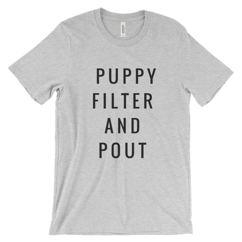 Puppy Filter and Pout T Shirt (Grey) - Jac and Lane