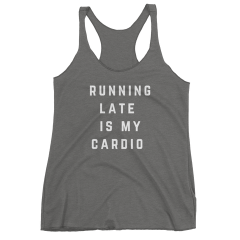 Running Late is My Cardio Tank (Grey) - Jac and Lane