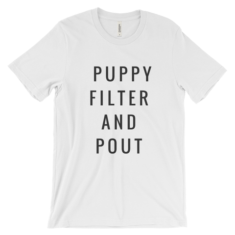 Puppy Filter and Pout T Shirt (White) - Jac and Lane