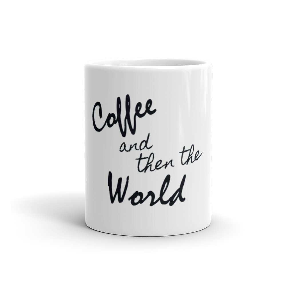 Coffee and Then The World Mug - Jac and Lane