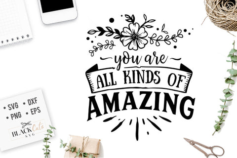 You are all kinds of amazing SVG file Cutting File Clipart in Svg, Eps, Dxf, Png for Cricut & Silhouette - beach svg