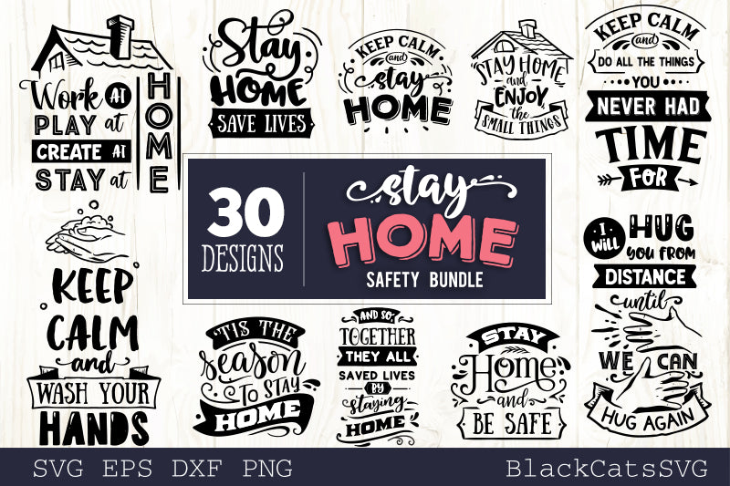 Stay Home SVG bundle 30 designs