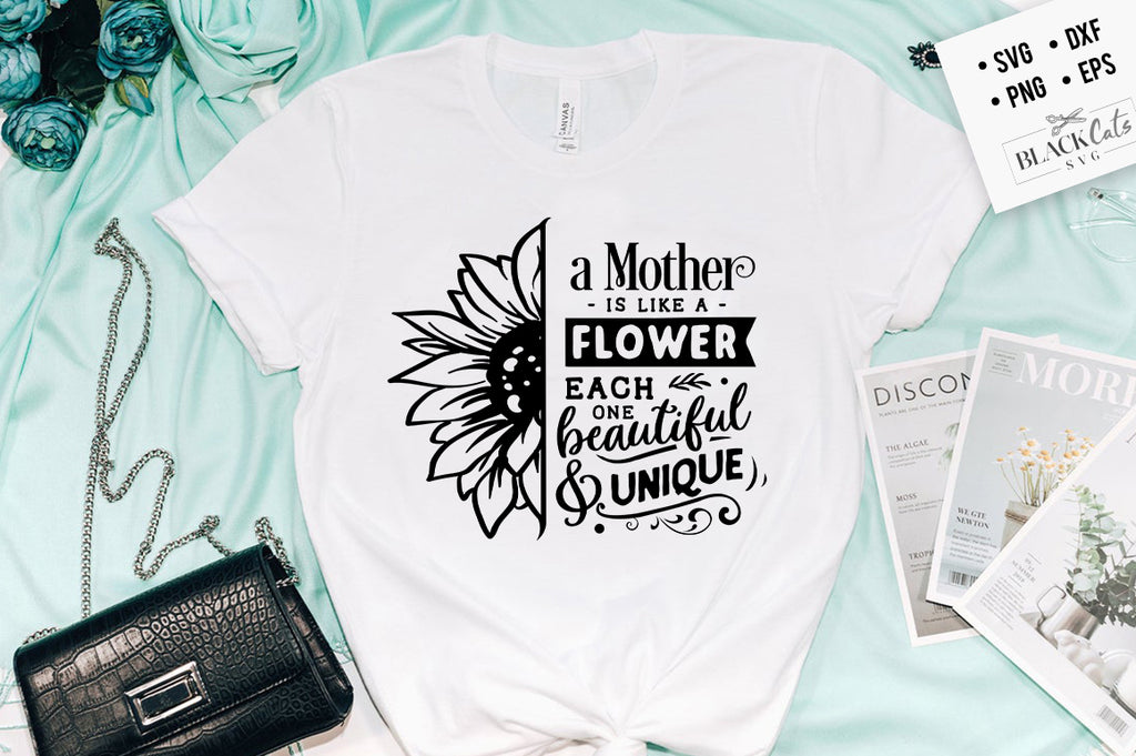 A Mother is Like A flower SVG
